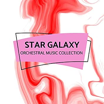 Star Galaxy - Orchestral Music Collection