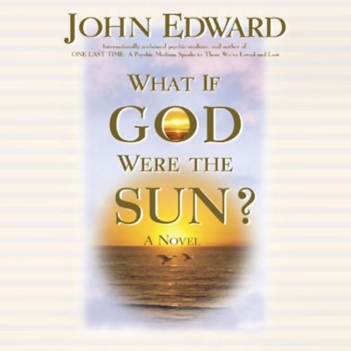 What If God Were the Sun? audiobook cover art