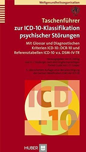 Taschenführer zur ICD-10-Klassifikation psychischer Störungen. Mit Glossar und Diagnostischen Kriterien ICD-10: DCR-10