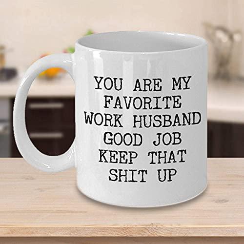 N\A Taza de café Divertida Taza de té para Hombres Mujeres Eres mi Esposo Favorito Taza Taza El Mejor Esposo Compañero de Trabajo El Mejor Esposo Esposo Esposo Esposo para Hombres Mujeres Niños