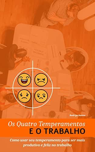 Os Quatro temperamentos e o trabalho