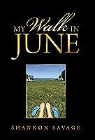 My Walk in June