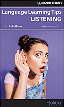 [Paul McAleese, Andy Boon, Darren Halliday]のLanguage Learning Tips - Listening: Pocket Readers (English Edition)