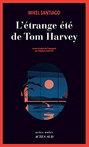 L'Étrange été de Tom Harvey (French Edition)