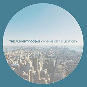 Hymns of A Silent City