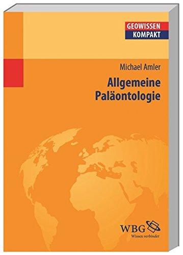 Allgemeine Paläontologie (Geowissenschaften kompakt)