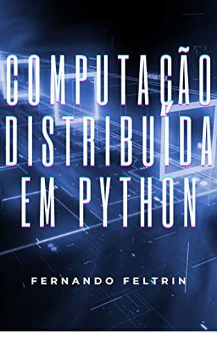Computação Distribuída em Python (Portuguese Edition)