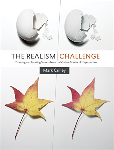 The Realism Challenge: Drawing and Painting Secrets from a Modern Master of Hyperrealism (English Edition)
