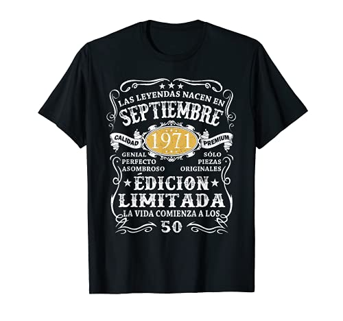 Leyendas Nacido En Septiembre 1971 Hombre 50 Años Cumpleaños Camiseta