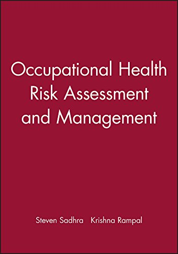 Occupational Health: Risk Assessment and Management