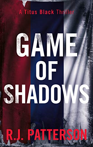Game of Shadows (A Titus Black T...