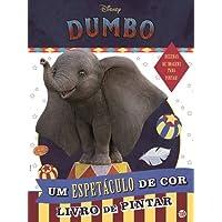 Dumbo - Um Espetáculo De Cor: Livro De Atividades