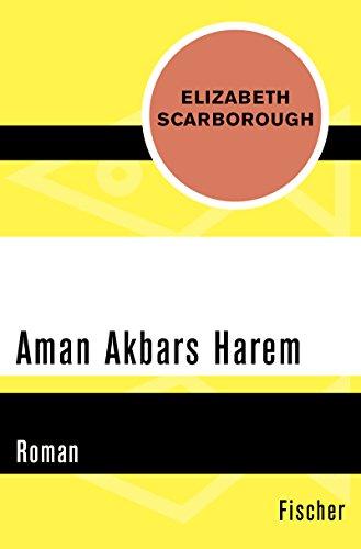 Aman Akbars Harem: Roman (German Edition)