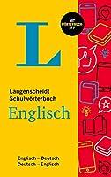 Langenscheidt Schulwoerterbuch Englisch: Englisch-Deutsch / Deutsch-Englisch - mit Woerterbuch-App