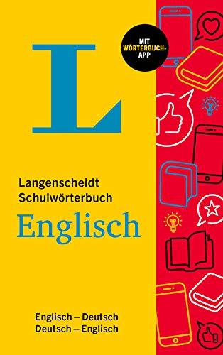 Langenscheidt Schulwörterbuch Englisch: Englisch-Deutsch / Deutsch-Englisch - mit Wörterbuch-App