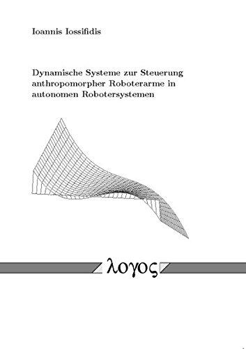 Dynamische Systeme zur Steuerung anthropomorpher Roboterarme in autonomen...