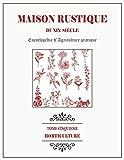 MAISON RUSTIQUE DU XIXe SIÈCLE - TOME 5...