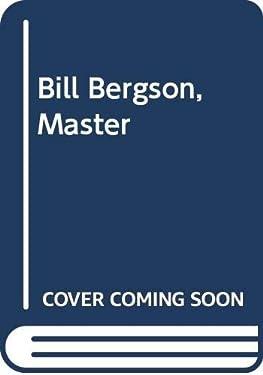 Bill Bergson, Master