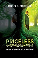 Priceless: From Adversity to Advantage