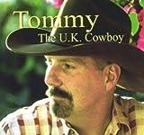 Tommy The U.K. Cowboy