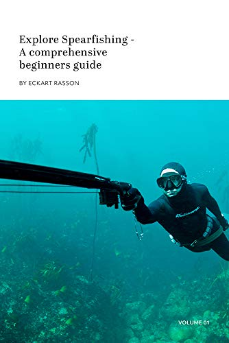 Explore Spearfishing: A comprehensive beginners guide