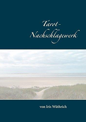 Tarot Nachschlagewerk (German Edition)