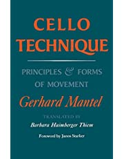 Cello Technique: Principles and Forms of Movement