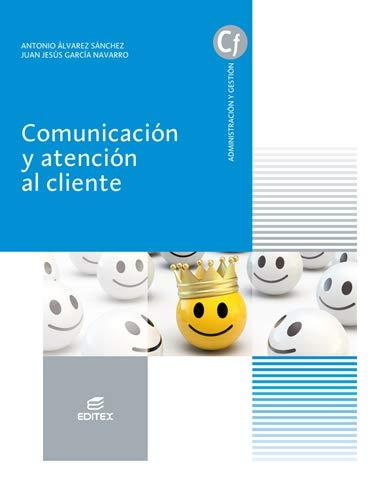 Comunicación y Atención Al cliente (Ciclos Formativos)