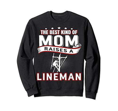 Mom Raises Lineman Sweatshirt and tee