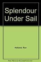Splendour Under Sail
