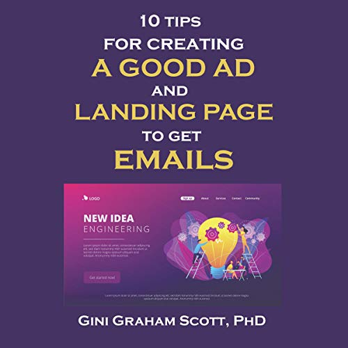 10 Tips for Creating a Good Ad and Landing Page to Get Emails cover art