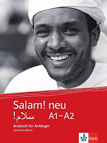 Salam! neu A1-A2: Arabisch für Anfänger. Lehrerhandbuch