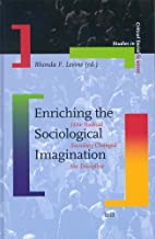 Enriching the Sociological Imagination: How Radical Sociology Changed the Discipline: 1
