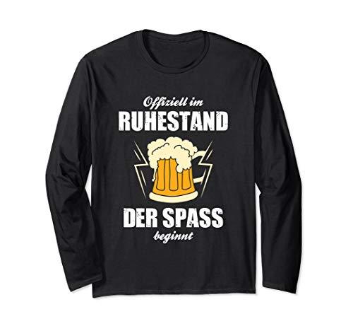 Offiziell Im Ruhestand Der Spass Beginnt Pension Rente Bier Langarmshirt