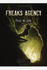 Freaks agency - Tome 02 Broché
