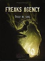 Freaks agency - Tome 02 de François Baranger