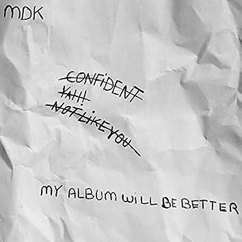 My Album Will Be Better EP