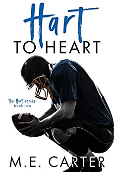 Hart to Heart: A Football Romance (The Hart Series Book 2) by [ME Carter, Murphy Rae]