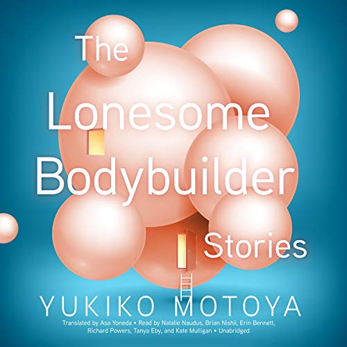 The Lonesome Bodybuilder audiobook cover art