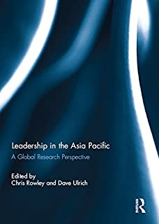 Leadership in the Asia Pacific: A Global Research Perspective (English Edition)