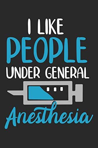 I like People under General Anesthesia: Lustiges gepunktetes Notizbuch in A5   Geschenkidee für Ärzte, Doktoren Chirurgen und Medizinstudenten   Oberarzt, Chefarzt Dr. Krankenschwester Notizheft