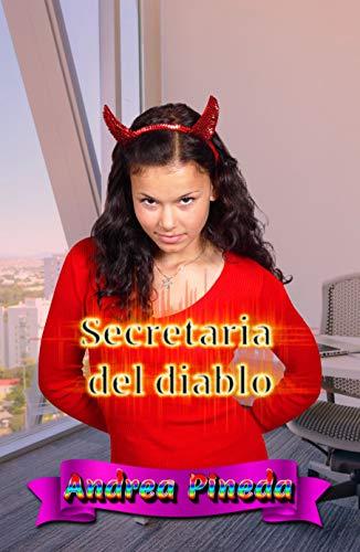 Secretaria del diablo de Andrea Pineda