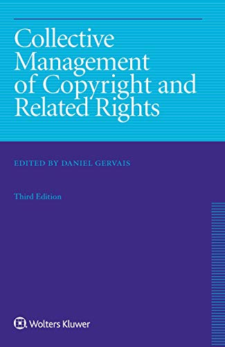 Collective Management of Copyright and Related Rights (English Edition)