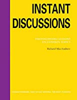 Instant Discussions Photocopiable Text (96 pp) (Instant Lessons Series)
