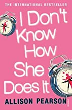 I Don't Know How She Does It(Paperback) - 2006 Edition