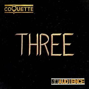 NOAUDIENCE: Three (Live)