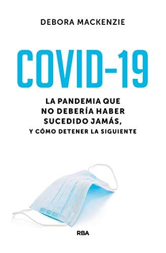COVID-19 de Debora MacKenzie