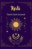 Kali Tarot Card Journal: Personalized Three Card Spread Daily Diary Recording & Interpreting Readings - 107 Page Fill In - 6x9 Notebook Matte Finish