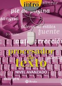 Intro Procesador de texto Nivel Avanzado (Castellano - Material Complementario - Intro) - 9788421650448