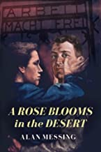 A Rose Blooms in the Desert